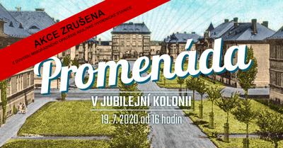 Nedělní Promenáda v Jubilejní kolonii je zrušena!