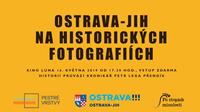 Ostrava-Jih: nevídaná historie ve fotografiích na stříbrném plátně Luny