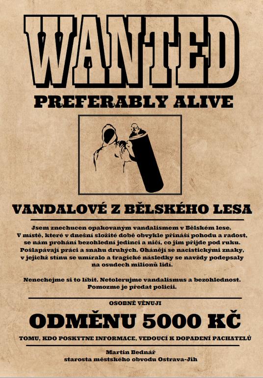 Starosta vyhlašuje odměnu za dopadení pachatele vandalismu v Bělském lese