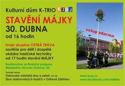 Stavění májky u K-TRIA v Hrabůvce